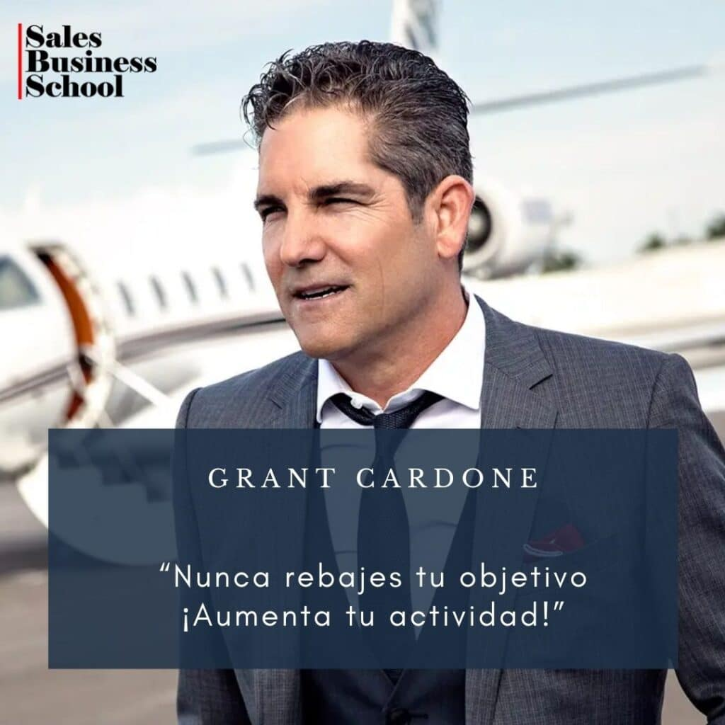 Frase motivadora de Ventas de Grant Cardone