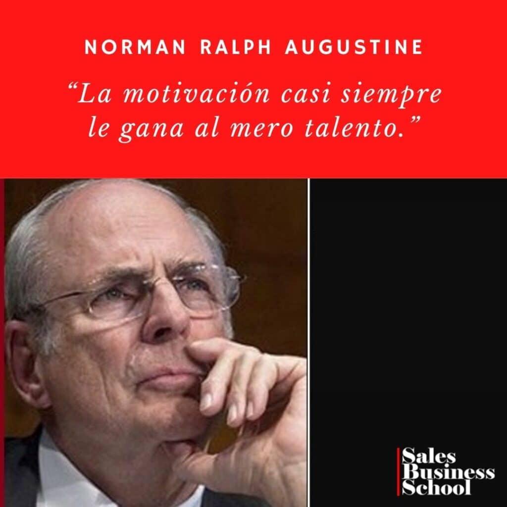 Frase motivadora de Ventas deNorman Ralph Augustine