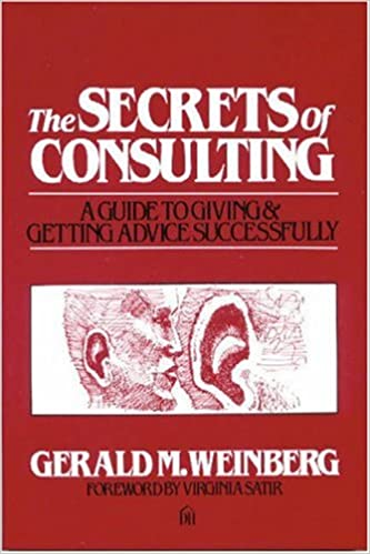 The Secrets of Consulting Giving and Getting Advice Successfully
