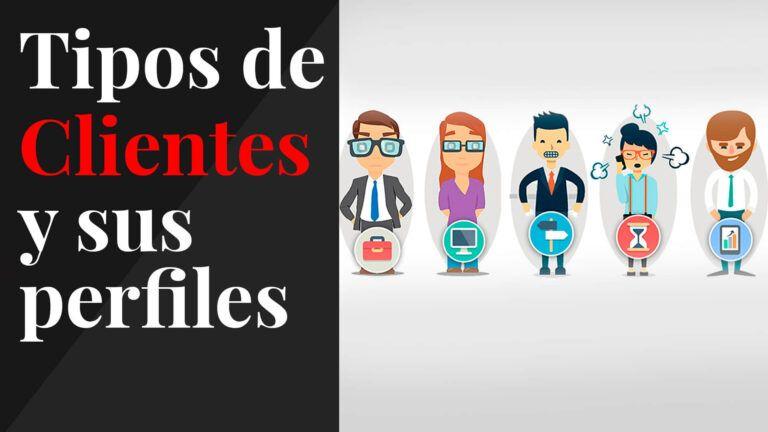 Tipos de clientes y sus perfiles