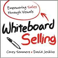 whiteboard-selling-corey-sommers