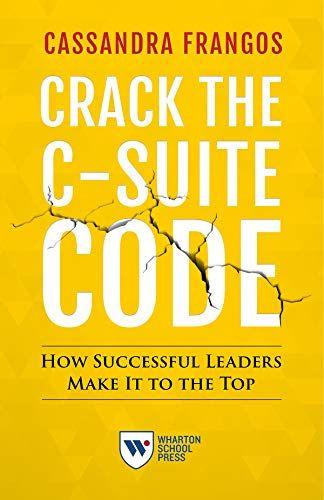 Crack the C-Suite Code cassandra frangos