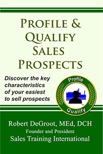 Profile and Qualify Sales Prospects