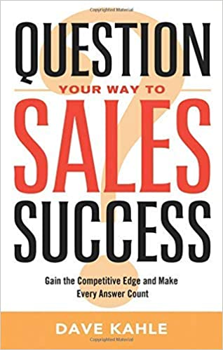 Question Your Way to Sales Success